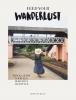 Anne  de Buck,Feed Your Wanderlust