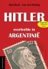Jan van Helsing, Stefan  Erdmann, Abel  Basti,Hitler overleefde in Argentinie