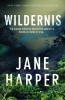 <b>Jane  Harper</b>,Wildernis