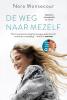 <b>Nora  Monsecour, Anke  Michiels</b>,De weg naar mezelf