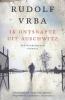 Rudolf Vrba,Ik ontsnapte uit Auschwitz