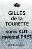 Arinka  Linders ,Gilles de la Tourette