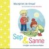 Margriet de Graaf ,Sep en Sanne Sep en Sanne 2