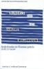 ,<b>Bundels van het nieuwe millennium</b>