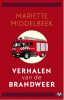 <b>Mariëtte  Middelbeek</b>,Verhalen van de brandweer