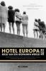 <b>Piet de Moor</b>,Hotel Europa