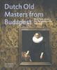 Júlia  Tátrai Ildikó  Ember  Marrigje  Rikken,Dutch Old Masters from Budapest