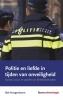 Bob  Hoogenboom ,Politie en liefde in tijden van onveiligheid