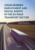 ,Cross-Border Employment and Social Rights in the EU Road Transport Sector