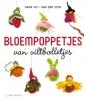 Erna  Vis-van der Ster ,Bloempoppetjes van viltbolletjes