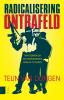 <b>Teun van Dongen</b>,Radicalisering ontrafeld