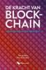 Timo Baldwin  Marcel Sanders ,De Kracht van Blockchain
