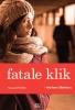 Marleen  Ekelmans,Fatale klik