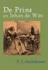 <b>P.J.  Andriessen</b>,De prins en Johan de Witt