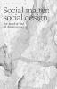 Michael  Kaethler Jan  Boelen,Social Matter, Social Design