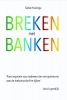 <b>Siebe  Huizinga</b>,Breken met banken