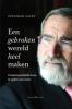 <b>Jonathan  Sacks</b>,Een gebroken wereld heel maken