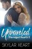 Skylar  Heart ,Unraveled