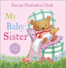 Clark, Emma My Baby Sister