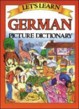 Goodman, Marlene Let`s Learn German Picture Dictionary
