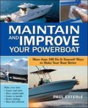 Esterle, Paul Maintain and Improve Your Powerboat
