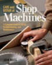White, John Care and Repair of Shop Machines