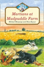Michael Morpurgo,   Shoo Rayner Martians at Mudpuddle Farm
