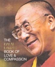 Dalai Lama XIV The Dalai Lama`s Book of Love and Compassion