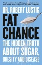 Robert Lustig Fat Chance