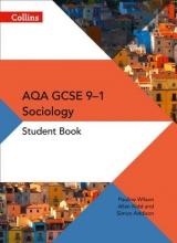 Pauline Wilson,   Simon Addison,   Allan Kidd AQA GCSE 9-1 Sociology Student Book