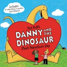 Syd Hoff Danny and the Dinosaur: First Valentine`s Day