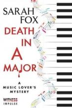 Fox, Sarah Death in A Major