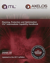 Axelos Planning, protection and optimization: ITIL 2011 intermediate capability handbook (single copy)
