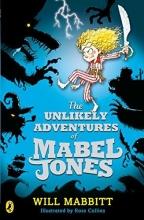 Will Mabbitt The Unlikely Adventures of Mabel Jones