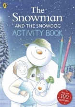 Raymond Briggs The Snowman and The Snowdog Activity Book