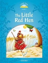 Arengo, Sue Classic Tales: Level 1. The Little Red Hen Audio Pack