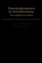 Greg M. Anderson,   David A. Crerar Thermodynamics in Geochemistry