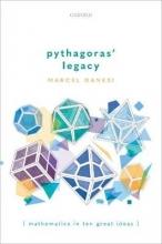 Marcel (Full Professor of Anthropology, Full Professor of Anthropology, University of Toronto) Danesi Pythagoras` Legacy