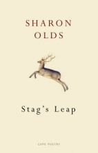Sharon Olds Stag`s Leap