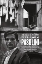 Pasolini, Pier Paolo The Selected Poetry of Pier Paolo Pasolini