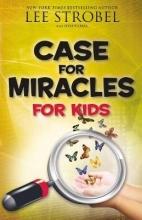 Strobel, Lee Case for Miracles for Kids