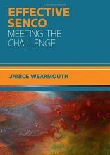 Janice Wearmouth The Effective SENCO: Meeting the Challenge