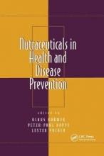 Klaus Kramer,   Peter-Paul Hoppe,   Lester Packer Nutraceuticals in Health and Disease Prevention