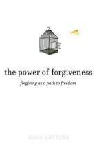 Joan (Joan Gattuso) Gattuso The Power of Forgiveness