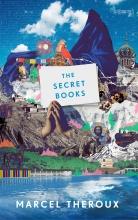Theroux, Marcel Secret Books