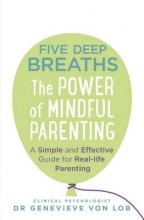 Dr. Genevieve Von Lob Five Deep Breaths