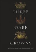 Blake, Kendare Three Dark Crowns