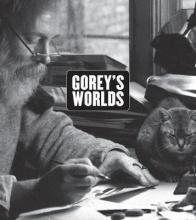 Monroe Gorey`s Worlds