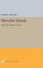 Debora Greger Movable Islands