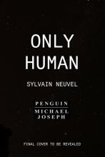 Neuvel, Sylvain Only Human